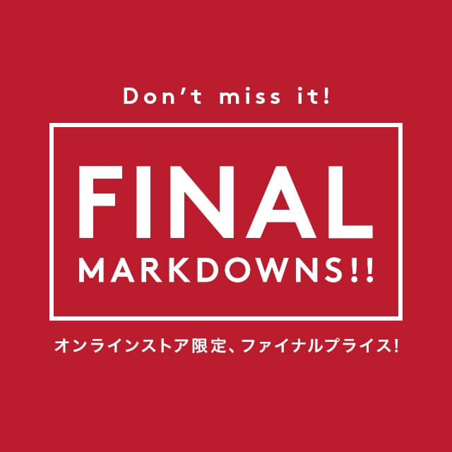 FINAL MARKDOWNS!