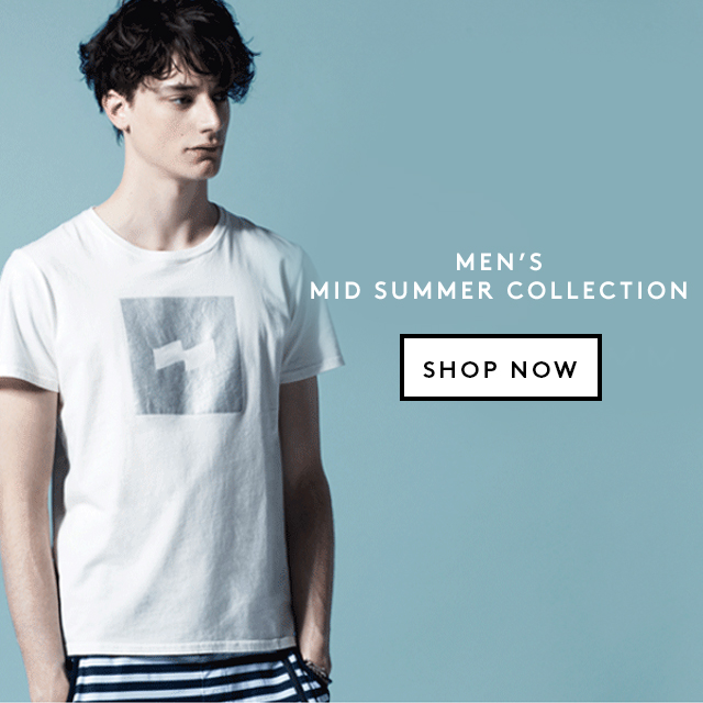 MEN'S<br />MID SUMMER COLLECTION
